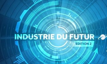 Le Challenge Industrie du Futur, pour des usines plus connectées et éco-responsable !