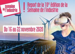 La Semaine de l'Industrie, report à l'automne 2020 !